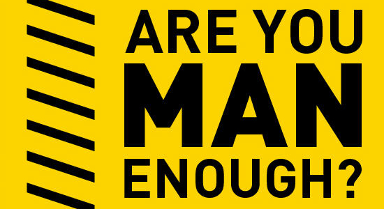 are-you-man-enough